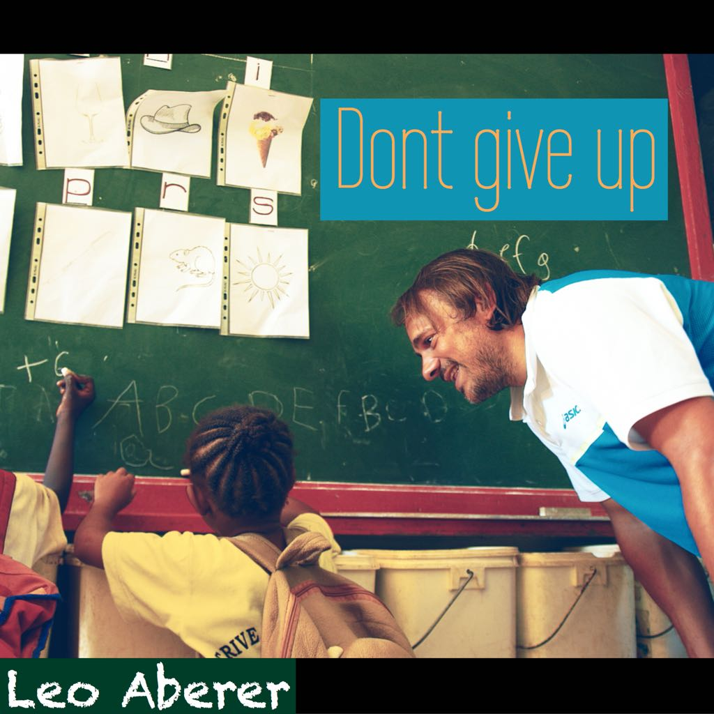 Leo Aberer Don`t give up